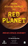 From Fishing Hamlet to Red Planet: India's Space Journey
