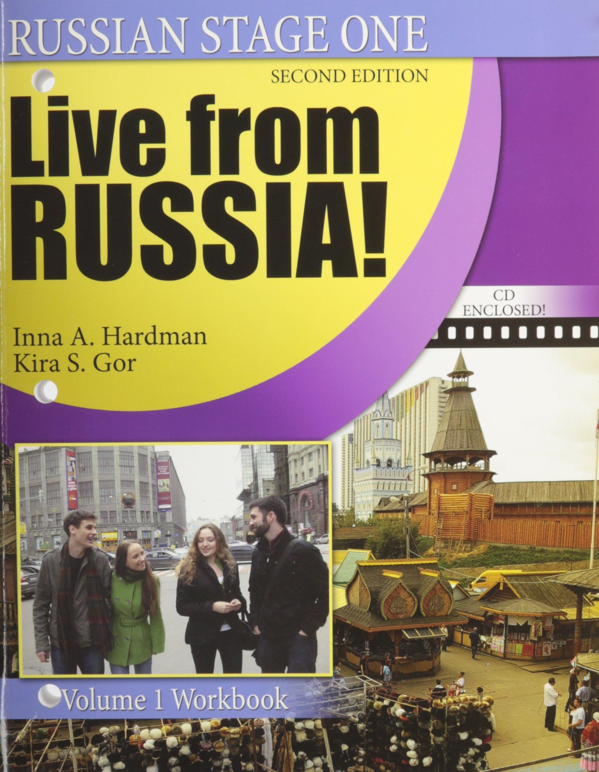 Russian Stage One / Live from Russia! : Volume 1 - Workbook [Paperback]:  Inna A. Hardman, Kira S. Gor: 9780757557842: Amazon.com: Books