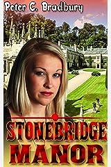 Stonebridge Manor Kindle Edition
