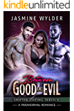 Between Good and Evil: A Paranormal Romance (Shifter Dating Service Book 2)