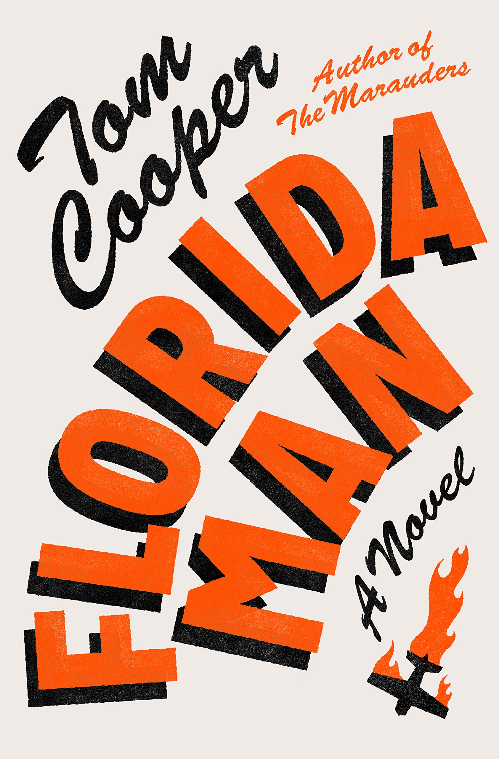Florida Man: A Novel: Cooper, Tom: 9780593133316: Amazon.com: Books