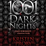 Easy for Keeps: A Boudreaux Novella - 1001 Dark Nights