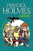 Se Ha Escrito Un Secuestro (Serie Perrock Holmes