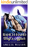 Ranch-hand Wolf's Affair: Wolf Shifter Romance (Paranormal True Mate Dating Agency)