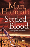 Settled Blood (DCI Kate Daniels Book 2)