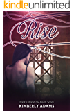 Rise (Roam Series, Book Three)