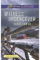 Witness Undercover (Love Inspired Suspense) Mass Market Paperback