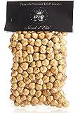 Haselnüsse aus Piemont. Nüsse ganz geschält. Geröstete Haselnuss. Haselnusskerne von Nocciole d' Elite di Emanuele. 250g
