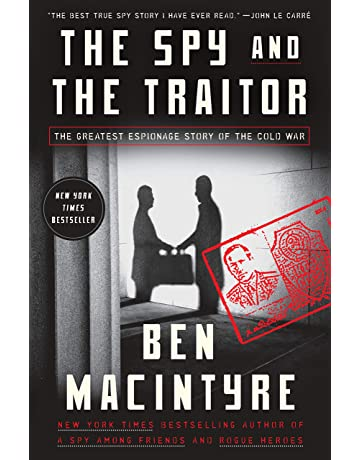 Amazon Fr The Spy And The Traitor The Greatest Espionage