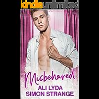 Misbehaved (Mischief Book 1)