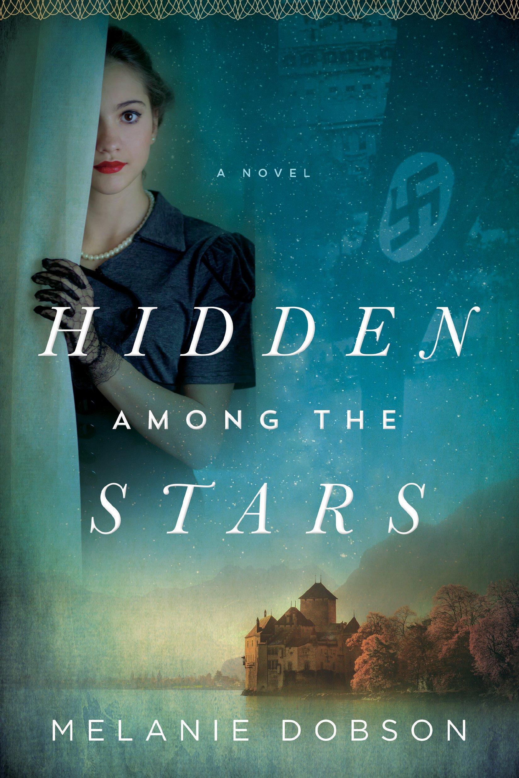 3cdc8f13ea86 Hidden Among the Stars  Melanie Dobson  9781496417329  Amazon.com  Books