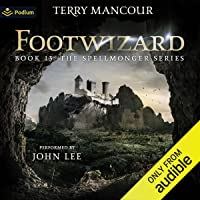 Footwizard: Spellmonger, Book 13
