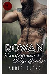 Rowan: Woodsmen and City Girls Kindle Edition