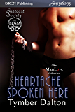 Heartache Spoken Here [Suncoast Society] (Siren Publishing Sensations)