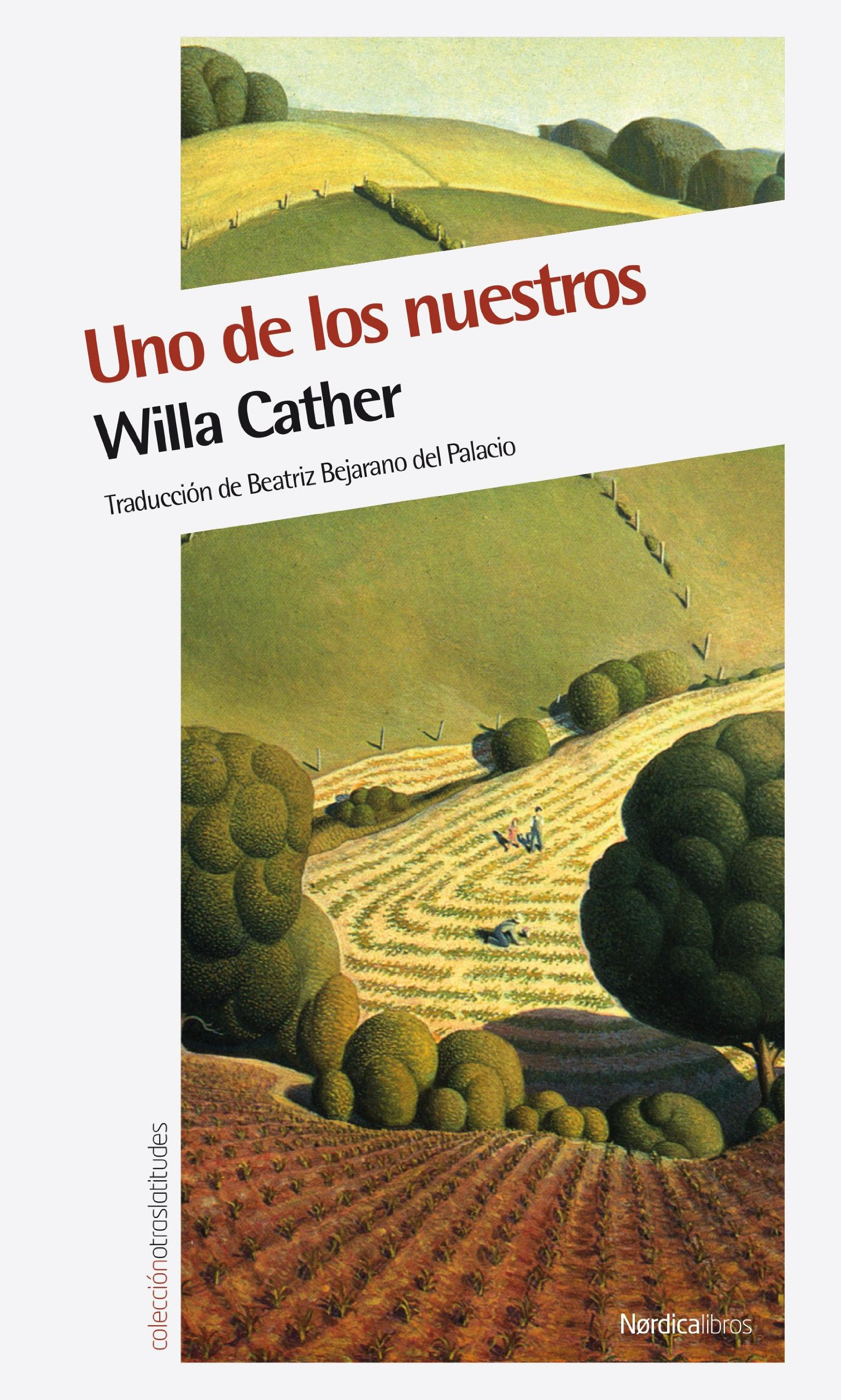 Uno de los nuestros (Otras Latitudes) (Spanish Edition) pdf epub