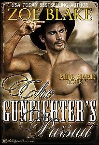 The Gunfighter's Pursuit (Ride Hard Book 2)