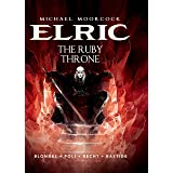 Michael Moorcock's Elric Vol. 1: The Ruby Throne