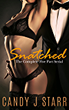 Snatched: The Complete Five Part Serial
