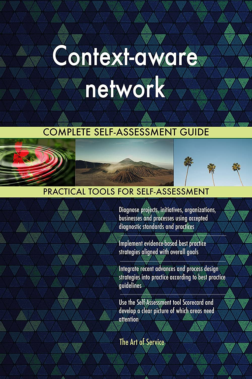 Context-aware network All-Inclusive Self-Assessment - More