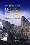 No Picnic on Mount Kenya: A Daring Escape, A