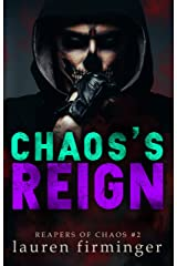 Chaos's Reign (Reapers of Chaos Book 2) Kindle Edition