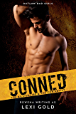 Conned: The Billionaire and the Con Artist (Outlaw Bad Girls Book 1)
