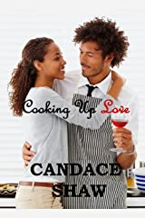Cooking Up Love (Arrington Family series Book 1) Kindle Edition