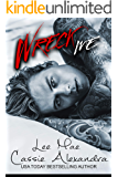 Wreck Me:  An Enemies-to-Lovers Romance