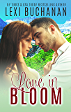 Love in Bloom (De La Fuente Family Book 3)