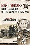 Night Witches. Soviet Airwomen of the Great Patriotic War