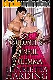 A Colonel's Sinful Dilemma: A Historical Regency Romance Book