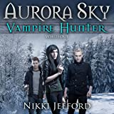 Whiteout: Aurora Sky: Vampire Hunter, Volume 5