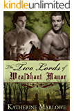 The Two Lords of Wealdhant Manor: M/M Historical Romance