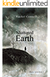 Shattered Earth: Phoenix Series Book 1