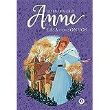 Anne e a Casa dos Sonhos (Anne de Green Gables Livro 5)