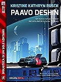 Paavo Deshin: Ciclo: L'artista dei Recuperi (Biblioteca di un sole lontano)