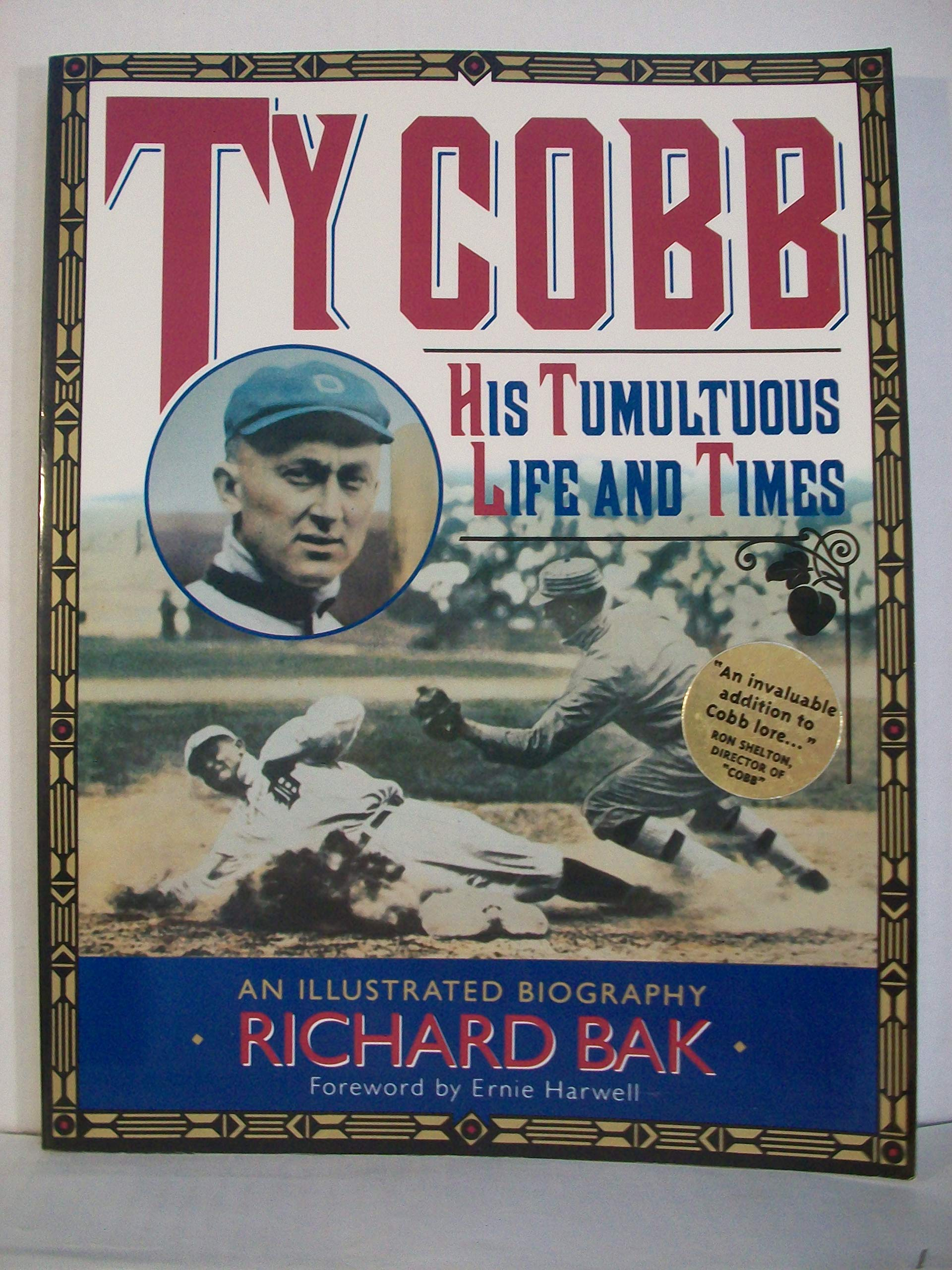 Ty Cobb: His Tumultuous Life and Times: Amazon.es: Bak ...