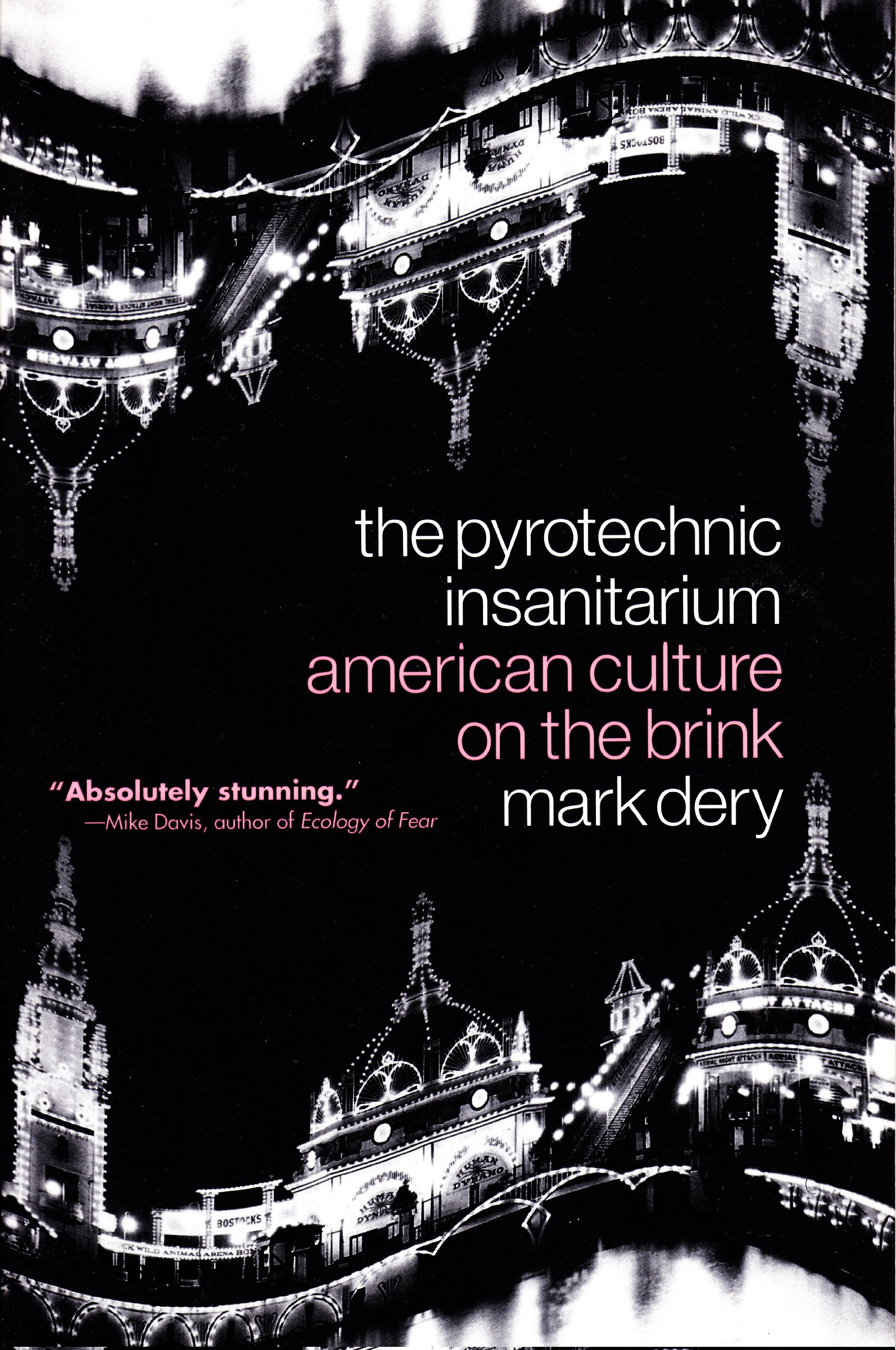 Download The Pyrotechnic Insanitarium: American Culture on the Brink pdf