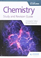 Chemistry For The IB Diploma Study And Revision