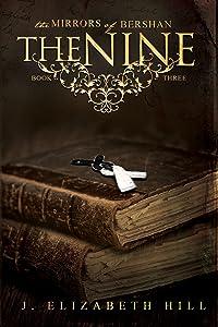 The Nine (The Mirrors of Bershan Book 3)