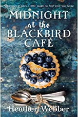 Midnight at the Blackbird Cafe: A Novel Kindle Edition
