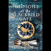 Midnight at the Blackbird Cafe: A Novel