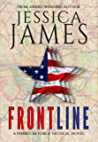 Front Line (SEAL Military Suspense Thriller): Phantom Force Tactical Book 3