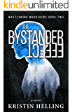 The Bystander Effect (Mastermind Murderers Series Book 2)