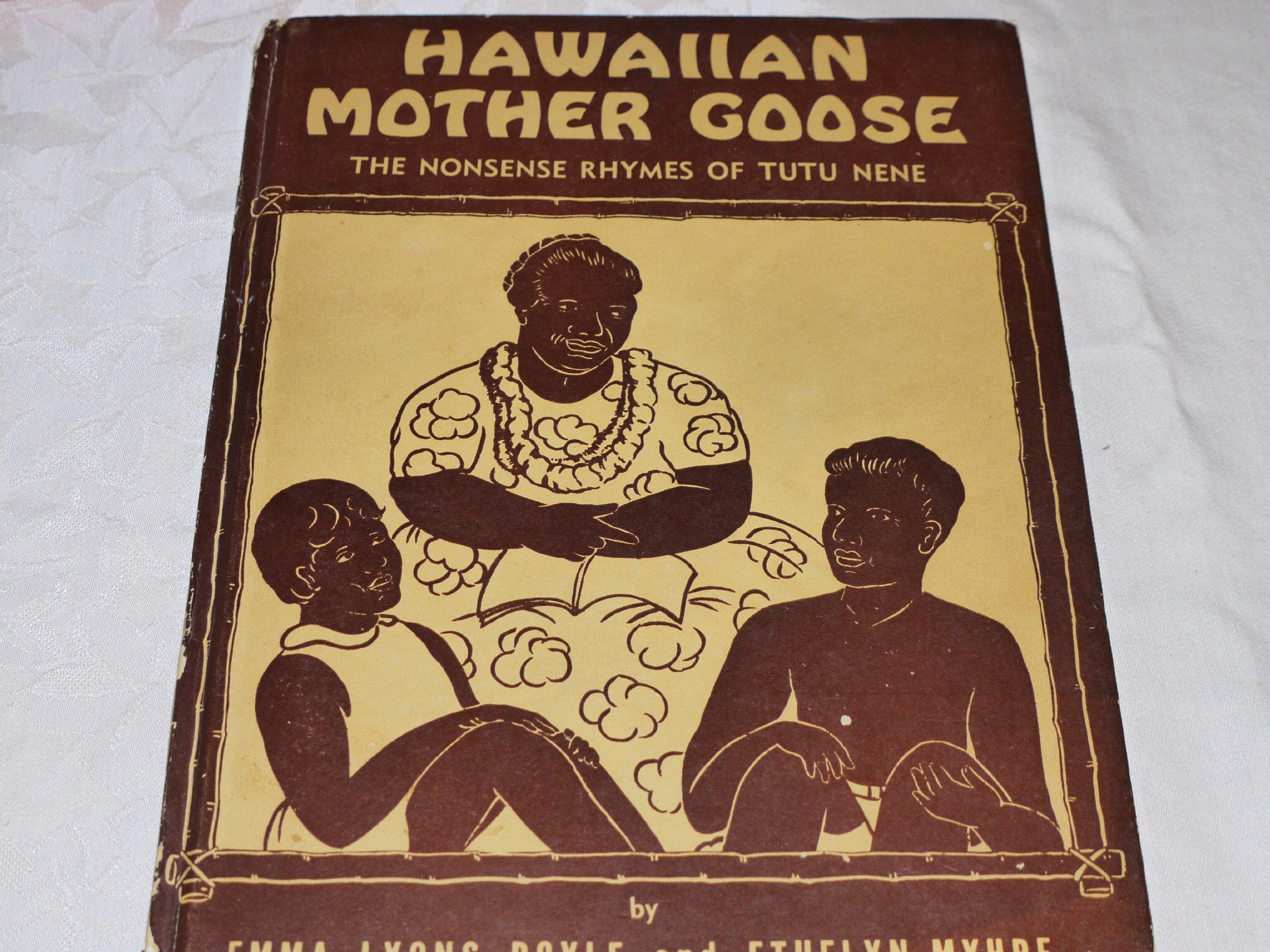 Hawaiian mother goose: The nonsense rhymes of Tutu Nene: Emma Lyons ...