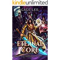 Eternal Core (School of Swords and Serpents Book 6)
