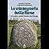 La via segreta delle Rune: Gli antichi simboli di potere dei Vikinghi
