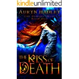 The Kiss of Death (The Demons' Muse Book 1)