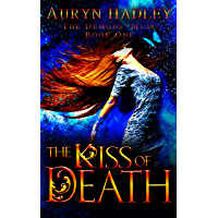 The Kiss of Death: A Reverse Harem Paranormal Romance (The Demons' Muse Book 1) (English Edition)