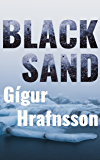 Black Sand: An Icelandic Thriller